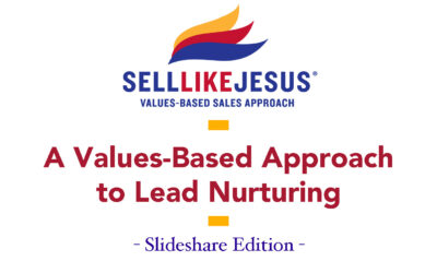 A Values Based Approach To Lead Nurturing